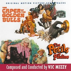 The Caper Of The Golden Bulls OST (Pt.1) - Vic Mizzy