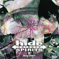 hide TRIBUTE III -Visual SPIRITS-  - hide