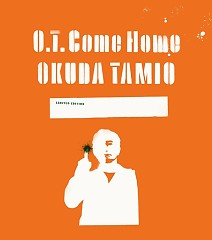 T.O Come Home - Tamio Okuda