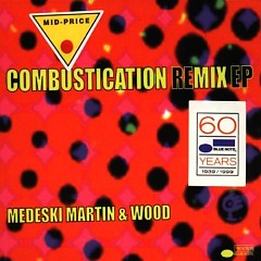 Combustication Remix EP - Medeski Martin & Wood