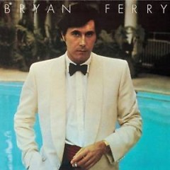 Another Time Another Place - Bryan Ferry