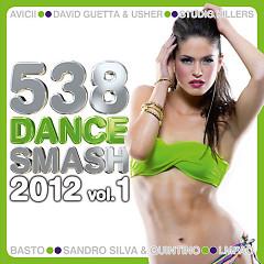 538 Dance Smash 2012 Vol. 1 (CD1)