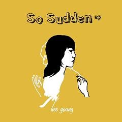 So Sudden