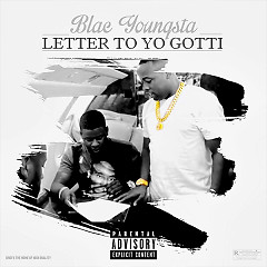 Letter To Yo Gotti (Single) - Blac Youngsta