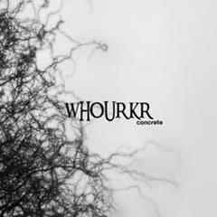 Concrete - Whourkr