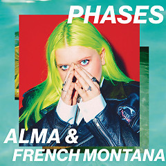 Phases (Single) - Alma, French Montana