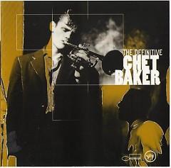 The Definitive Chet Baker