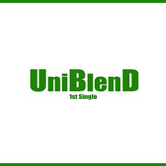 UniBlenD 1st Single The Day
