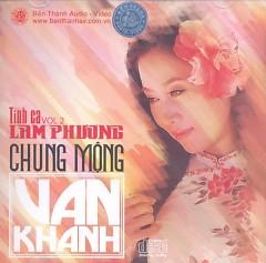 Chung mộng (Tình Ca Lam Phương 2) - Vân Khánh