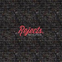 Rejects (EP) - Social Club