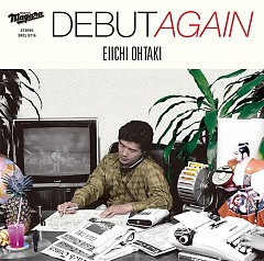 Debut Again - Eiichi Ohtaki