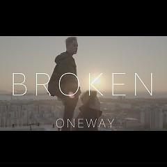 Broken (Single) - One Way