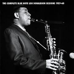 Complete Blue Note Lou Donaldson Sessions 1957-60 (CD2)