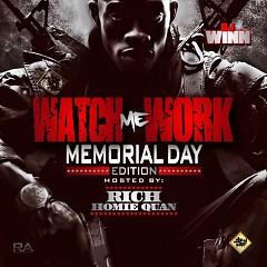 Watch Me Work Memorial Weekend 2k13 Edition (CD1)