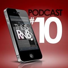 ThisisRnB Radio Podcast 10 (CD1)