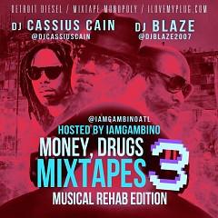Money, Drugs & Mixtapes 3 (CD1)