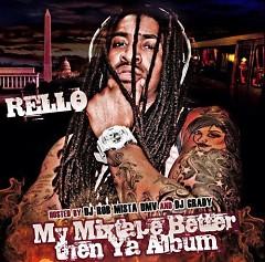 My Mixtape Better Than Ya Album (CD2) - Rello
