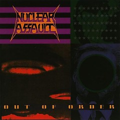 Out Of Order - Nuclear Assault