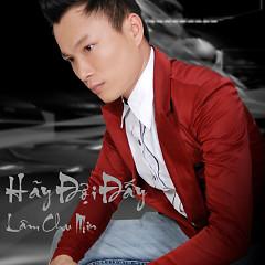 Hãy Đợi Đấy (Single) - Lâm Chu Min