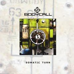 Somatic Turn  - Bodycall