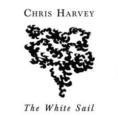 The White Sail - Chris Harvey