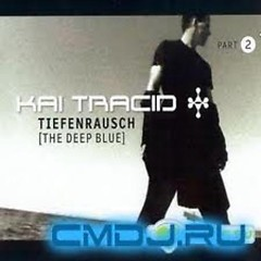 Tiefenrausch (The Deep Blue) Part 2 (Singles) - Kai Tracid