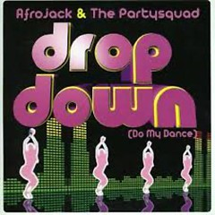 Drop Down (Do My Dance)