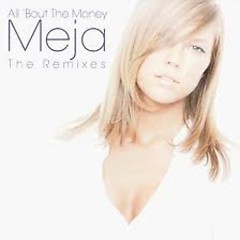 All 'Bout The Money (The Remixes) - Meja