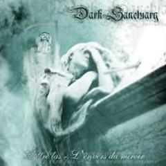 L'être Las - l'envers Du Miroir - Dark Sanctuary