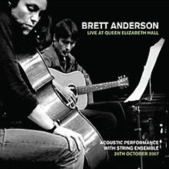 Live At Queen Elizabeth Hall (CD1) - Brett Anderson