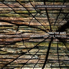 Thru The Ages - Sounds From The Ground