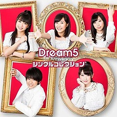 Dream5 - 5th Anniversary - Single Collection  - Dream5