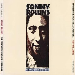 The Complete Prestige Recordings (CD4) - Sonny Rollins