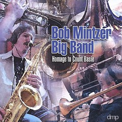 Homage To Count Basie - Bob Mintzer Big Band