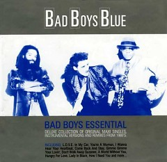 Bad Boys Essential (CD1) - Bad Boys Blue