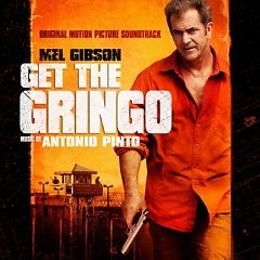 Get The Gringo OST