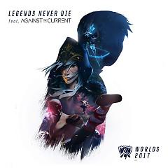 Legends Never Die (Single)