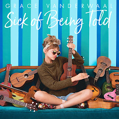 Sick Of Being Told (Single)
