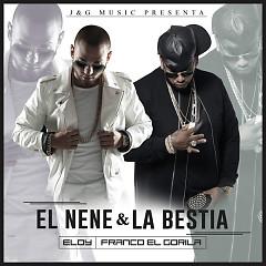 El Nene & La Bestia