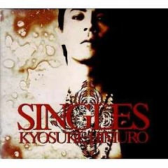 SINGLES - Kyosuke Himuro