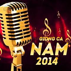 Album Tuyển Tập Giọng Ca Nam Hay Nhất 2014 - Various Artists