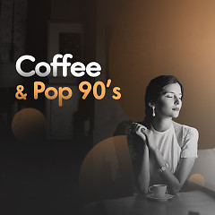 Coffee & Pop 90's - Various Artists