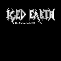 The Melancholy E.P - Iced Earth