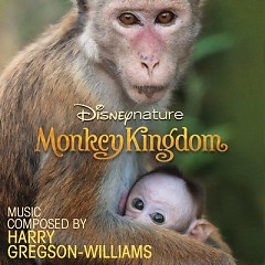 Disneynature: Monkey Kingdom OST - Harry Gregson Williams