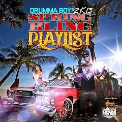 Drumma Boy's 2K13 Spring Bling Playlist (CD1)