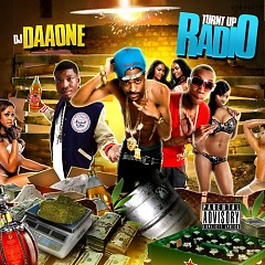 Turnt Up Radio (CD1)