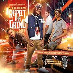 Respect Tha Grind 12 (CD1)