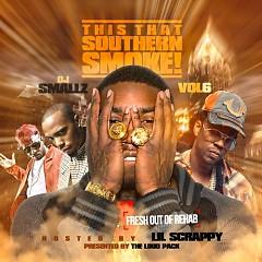 This That Southern Smoke! 6 (CD1)