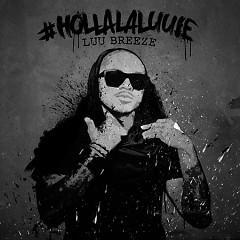 #HollaLaLuuie