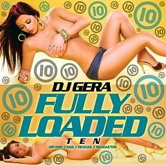 Fully Loaded 10 (CD1)